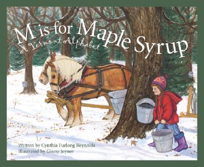 M Is for Maple Syrup By Reynolds, Cynthia Furlong/ Joyner, Ginny (ILT)